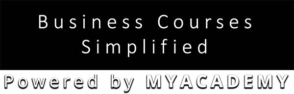 Business Courses Simplified by MyAcademy